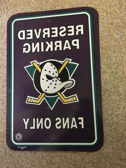 NHL - Reserved Parking - Ducks Fans Only - Collector Sign